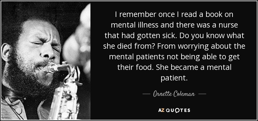 I Remember Once Read A Book On Mental Illness And There Was Nurse That