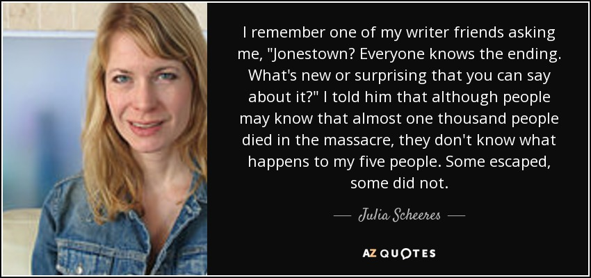 Julia Scheeres Quote I Remember One Of My Writer Friends Asking Me