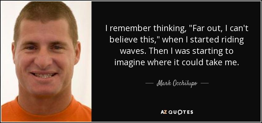 I remember thinking,