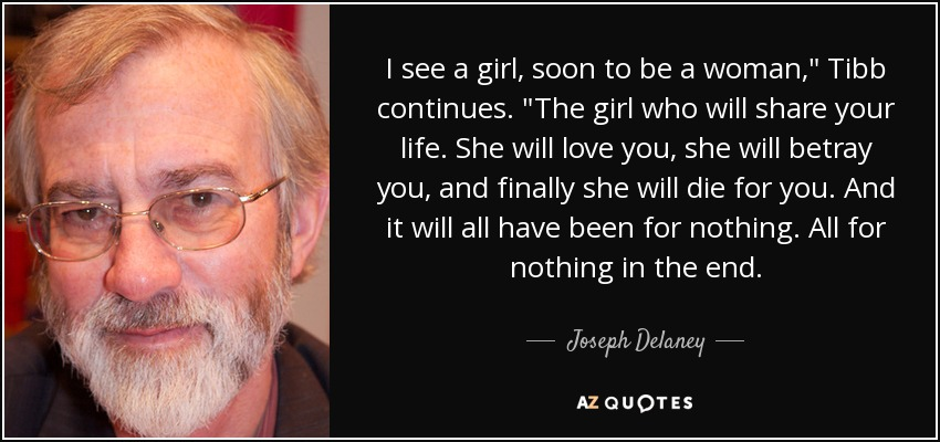 I see a girl, soon to be a woman,