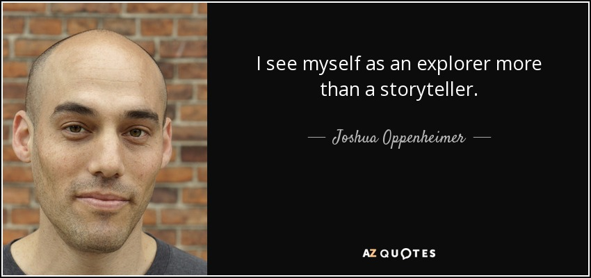 joshua oppenheimer entrevista