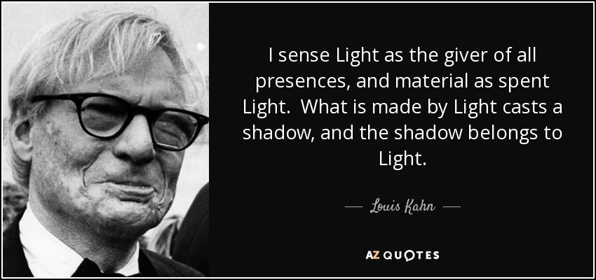 Top 25 Quotes By Louis Kahn A Z Quotes