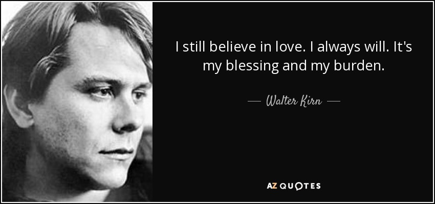 TOP 25 QUOTES BY WALTER KIRN   A-Z Quotes