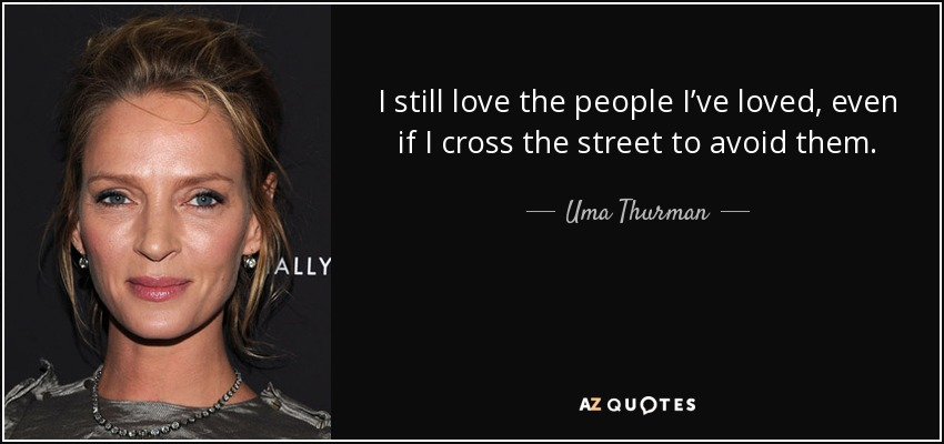 TOP 25 QUOTES BY UMA THURMAN (of 75) | A-Z Quotes