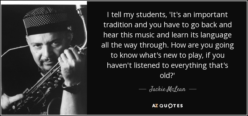 Quotes By Jackie Mclean A Z Quotes