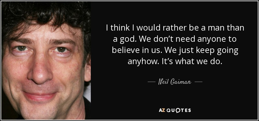 Top 25 American Gods Quotes A Z Quotes
