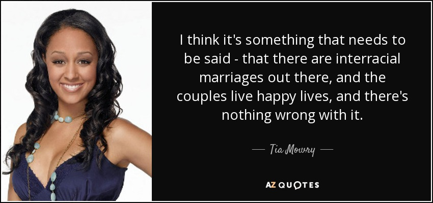 Any dialogue interracial marriage quote sorry, that