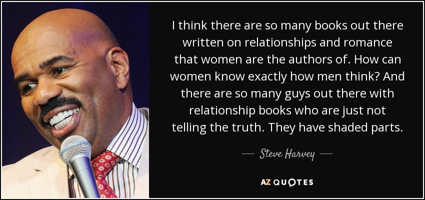 Steve Harvey quote: I think there are so many books out there written