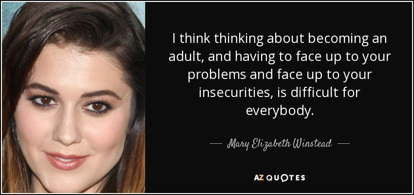 Mary Elizabeth Winstead Quote I Think Thinking About Becoming An