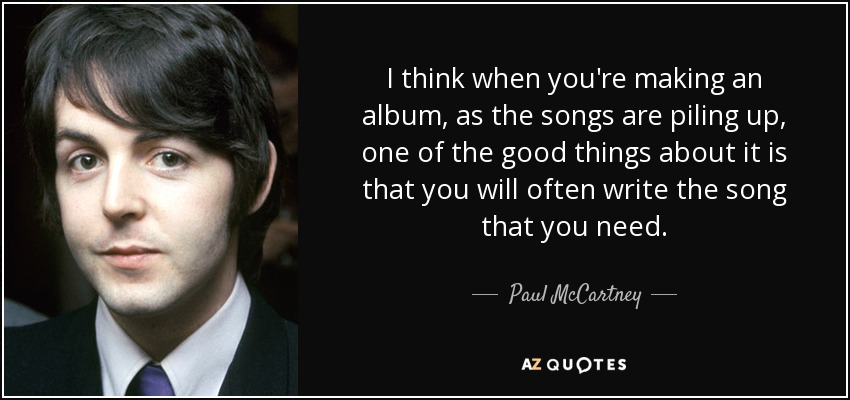 paul mccartney quote i think when you re making an album as the