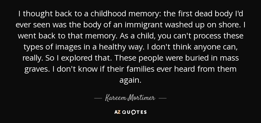 Kareem Mortimer Quote I Thought Back To A Childhood Memory The