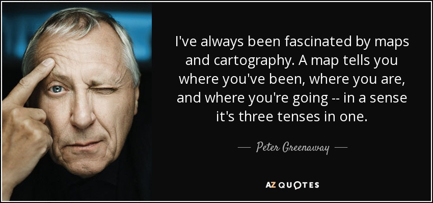 TOP 10 CARTOGRAPHY QUOTES | A-Z Quotes Quotes About Maps on