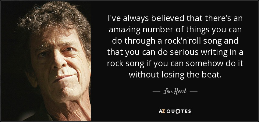 150 Quotes By Lou Reed Page 4 A Z Quotes