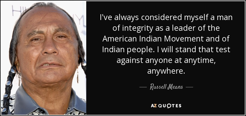 Indian Quotes Beauteous TOP 48 AMERICAN INDIAN MOVEMENT QUOTES AZ Quotes