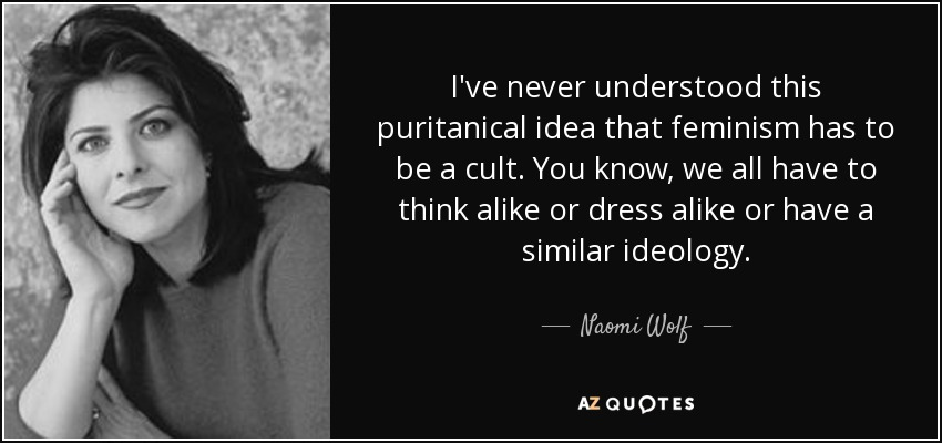 Image result for Naomi Wolf feminism quote