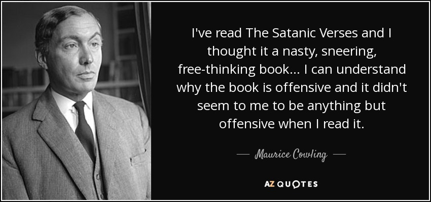 Ive Read The Satanic Verses And I Thought It A Nasty Sneering