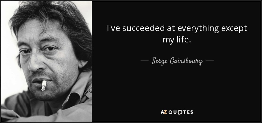 top 7 quotes by serge gainsbourg a z quotes. Black Bedroom Furniture Sets. Home Design Ideas