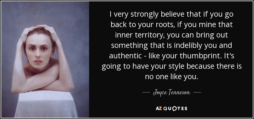 Joyce Tenneson Quote I Very Strongly Believe That If You Go Back To