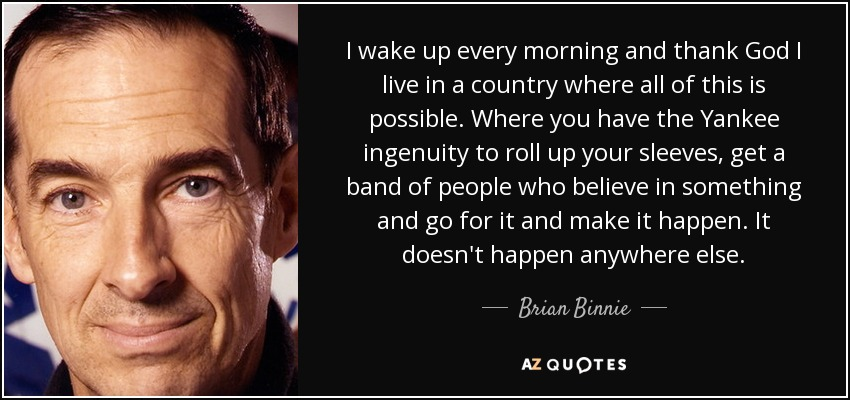 Brian Binnie quote: I wake up every morning and thank God I