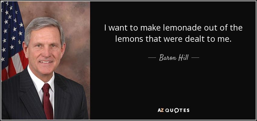 quotes by baron hill a z quotes. Black Bedroom Furniture Sets. Home Design Ideas