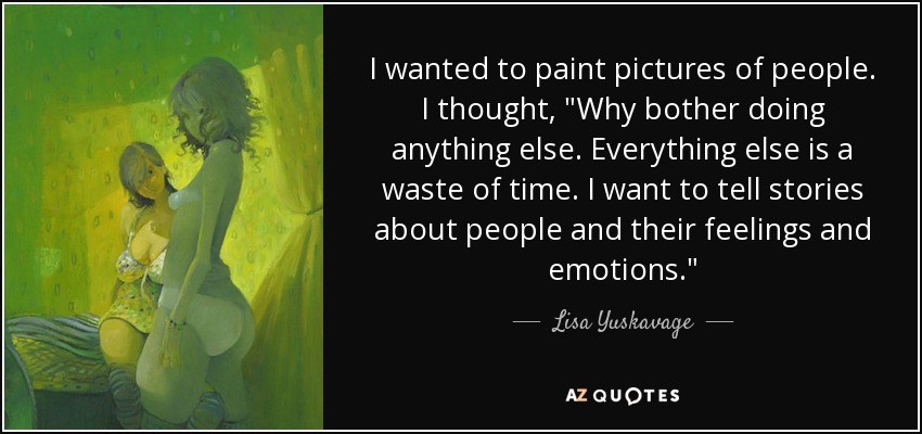 TOP 17 QUOTES BY LISA YUSKAVAGE   A-Z Quotes