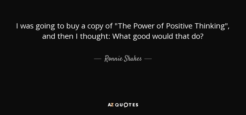 Power Of Positive Thinking Quotes Best Top 25 Power Of Positive Thinking Quotes Of 138  Az Quotes