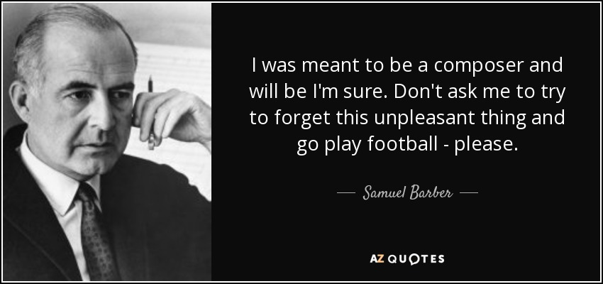TOP 5 QUOTES BY SAMUEL BARBER