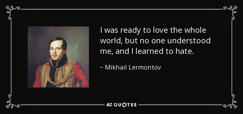TOP 25 QUOTES BY MIKHAIL LERMONTOV