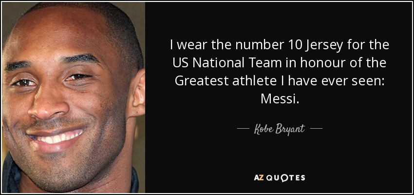 san francisco 67118 c7b7e Kobe Bryant quote: I wear the number 10 Jersey for the US ...