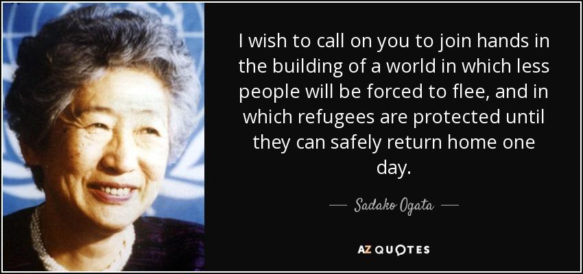 Refugee Quotes Impressive Top 7 Quotessadako Ogata  Az Quotes