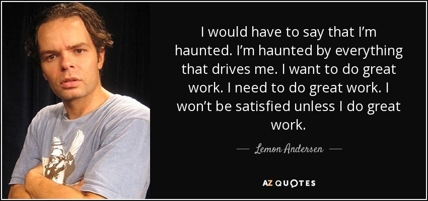 TOP 10 QUOTES BY LEMON ANDERSEN