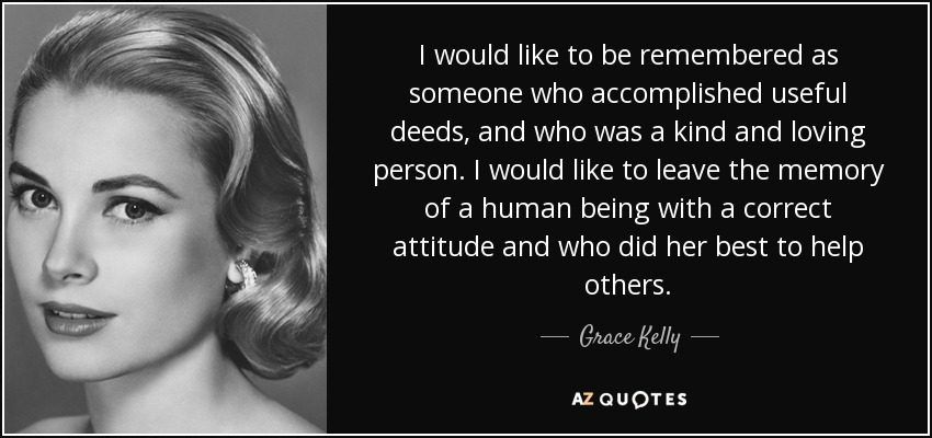 Top 25 Quotes By Grace Kelly Of 53 A Z Quotes