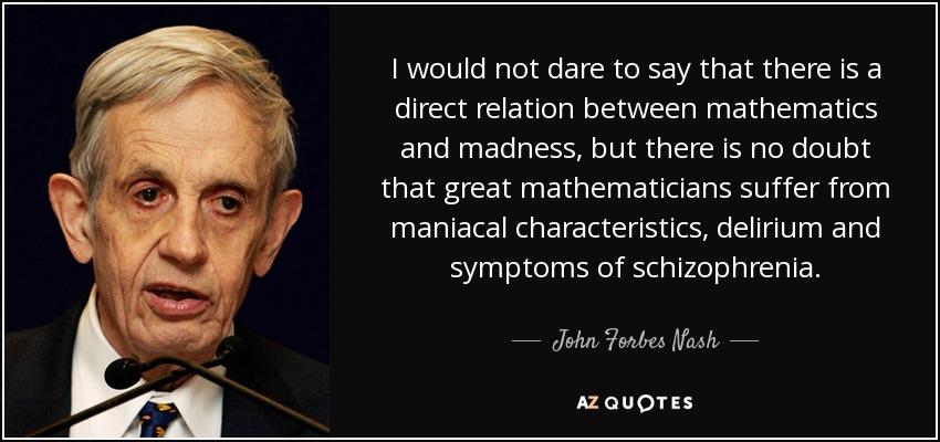 symptoms of john nash John nash schizophrenia treatment - what is the treatment for acute schizophrenia antipsychotics primarily antipsychotic medications at least those are the.