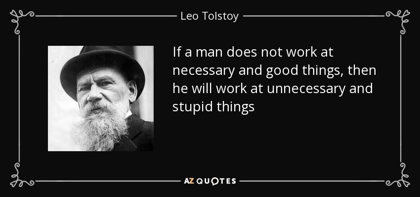 If a man does not work