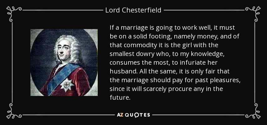 Lord Chesterfield Quote If A Marriage Is Going To Work Well