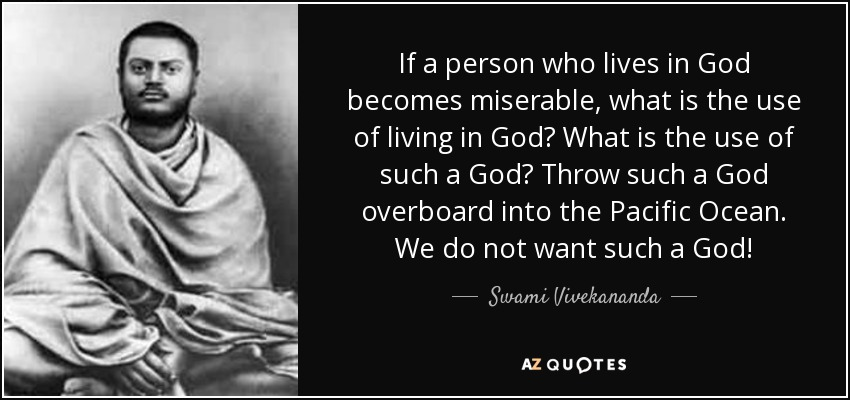 Swami Vivekananda Quote If A Person Who Lives In God Becomes