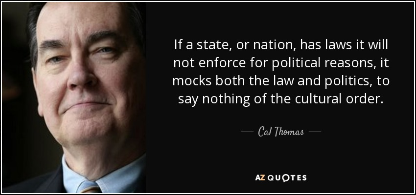 quote-if-a-state-or-nation-has-laws-it-w