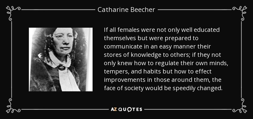 Top 25 Quotes By Catharine Beecher A Z Quotes