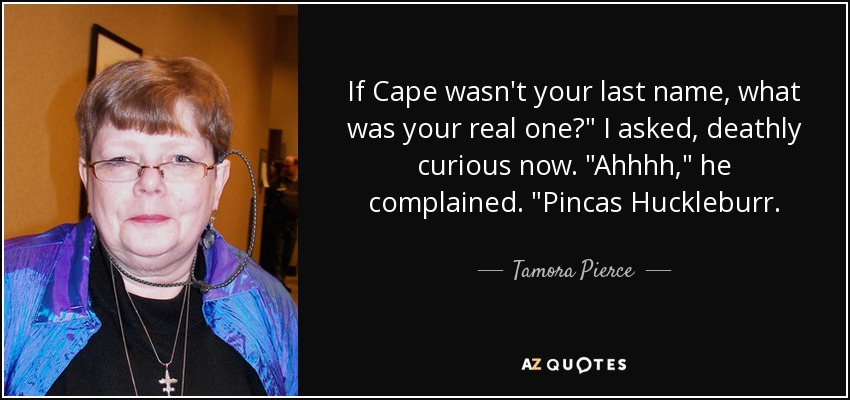 If Cape wasn't your last name, what was your real one?