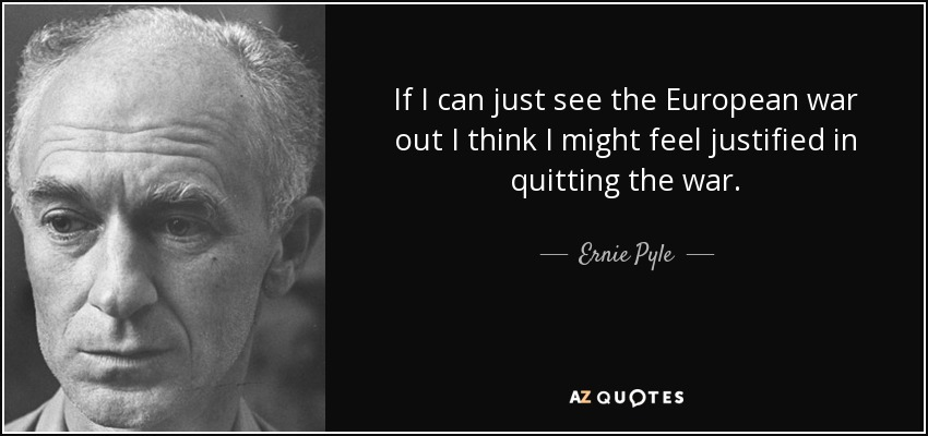 30 Quotes By Ernie Pyle Page 2 A Z Quotes