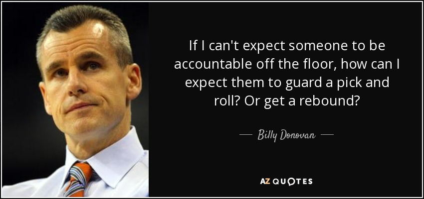 Off Guard Picture Quotes: TOP 7 QUOTES BY BILLY DONOVAN