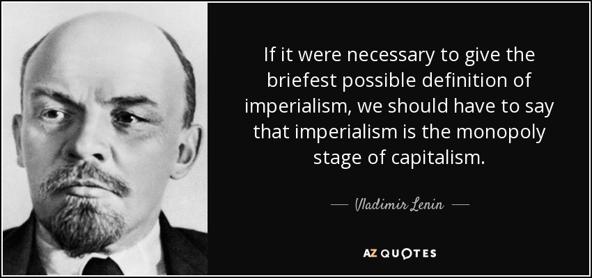 the true face of imperialism - imperialism imperialism is the policy or practice of a country extending its control over a foreign country's land, economic life, or political system the ruling country usually does this through conquest, and the native people of the nation being taken over are often suppressed.