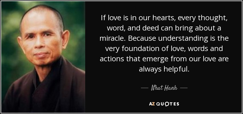If Love Is In Our Hearts Every Thought Word And Deed Can Bring