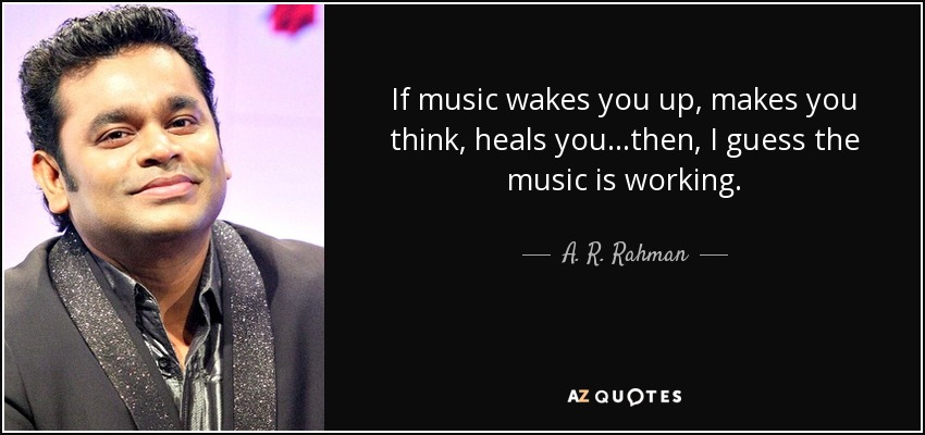 Top 25 Quotes By A R Rahman Of 67 A Z Quotes