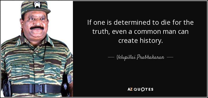 Top 19 Quotes By Velupillai Prabhakaran A Z Quotes