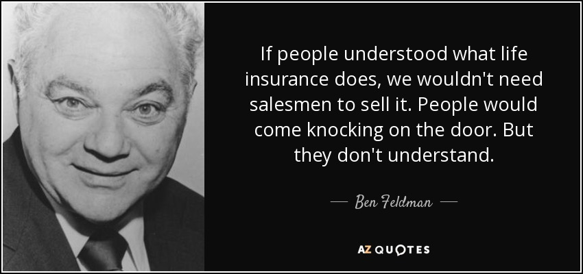 TOP 60 QUOTES BY BEN FELDMAN AZ Quotes Amazing Life Insurance Quotes