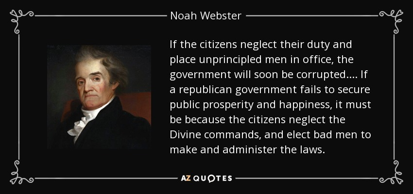 TOP 25 QUOTES BY NOAH WEBSTER (of 78)   A-Z Quotes