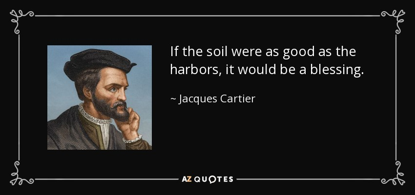 QUOTES BY JACQUES CARTIER