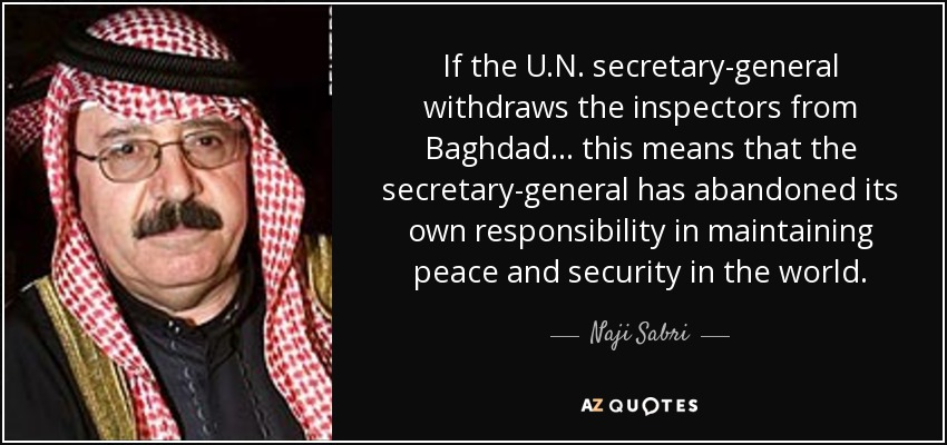 Naji Sabri quote: If the U.N. secretary-general withdraws ...