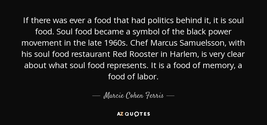 Marcie Cohen Ferris Quote If There Was Ever A Food That Had